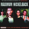 Maximum Nickelback: The Unauthorised Biography of Nickelback - Ben Graham, Sian Jones