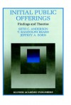 Initial Public Offerings: Findings and Theories - Seth C. Anderson