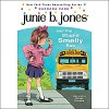 Junie B. Jones and the Stupid Smelly Bus, Book 1 - Barbara Park, Lana Quintal