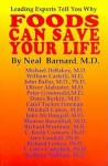Foods Can Save Your Life - Neal D. Barnard