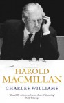 Harold Macmillan - Charles Williams