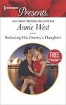 Seducing His Enemy's Daughter: Christmas at the Castello (bonus novella) (Harlequin Presents) - Annie West, Amanda Cinelli