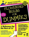 Flowering Bulbs For Dummies - Judy Glattstein, U.S. National Gardening Association