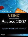 Special Edition Using Microsoft Office Access 2007 - Roger Jennings