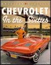 Chevrolet in the Sixties (American Classics (Motorbooks Intl)) - Robert Genat