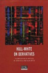Hull White On Derivatives - John C. Hull, Alan White