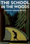 The School in the Woods - Dorita Fairlie Bruce