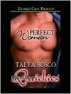 Perfect Woman - Talya Bosco