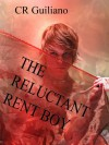 The Reluctant Rent Boy - C.R. Guiliano