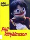 Páll Vilhjálmsson - Guðrún Helgadóttir, Gunnar Baldursson, Kristín Pálsdóttir
