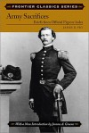 Army Sacrifices: Briefs from Official Pigeon-Holes - James B. Fry