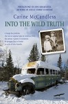 Into the wild truth (Edizione italiana) (Italian Edition) - Carine McCandless, Rita Giaccari