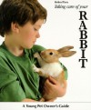 Taking Care Of Your Rabbit - Helen Piers