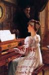 Jane Austen's Sense & Sensibility: The Stage Play - Paula K. Parker