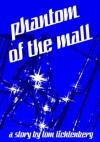 Phantom of the Mall - Tom Lichtenberg