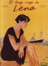 El largo viaje de Lena - Pierre Christin, André Juillard