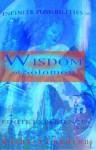Wisdom of Solomon: Infinite Possibilities in Finite Experiences - Barbara Condron