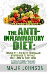 The Anti-Inflammatory Diet: Rescue 911-The Best Foods and Strategies to put out - Tracey Miller