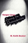 Vargas Llosa Among the Postmodernists - M. Keith Booker
