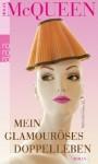Mein glamouröses Doppelleben - Holly McQueen, Isabell Lorenz, Claudia Preuschoft