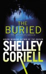 By Shelley Coriell The Buried (The Apostles) [Mass Market Paperback] - Shelley Coriell