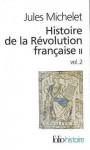 Histoire de la Révolution française : Tome 2, volume 2 - Jules Michelet, Gérard Walter