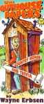The Outhouse Papers: Country Humor and Trivia - Wayne Erbsen