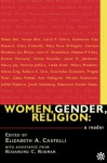 Women, Gender, Religion: A Reader - Elizabeth A. Castelli, Rosamond C. Rodman