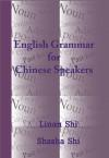 English Grammar for Chinese Speakers - Shasha Shi