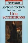 Una scommessa - Anton Chekhov, Alfredo Polledro