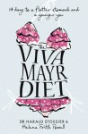 The Viva Mayr Diet: 14 Days to a Flatter Stomach and a Younger You - Harald Stossier, Helena Frith Powell