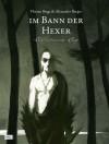 Im Bann der Hexer: Eine indianische Sage - Florian Biege, Alexander Berger