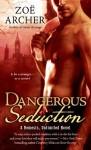 Dangerous Seduction: A Nemesis Unlimited Novel - Zoe Archer