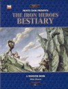Monte Cook Presents: Iron Heroes Bestiary (Iron Heroes S.) - Mike Mearls, Malhavoc