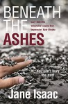 Beneath the Ashes: Shocking. Page-Turning. Crime Thriller with DI Will Jackman - Jane Isaac