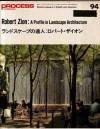 Robert Zion: A profile in landscape Architecture - Tooru Miyakoda