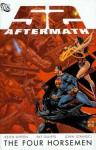 52 Aftermath: The Four Horsemen - Keith Giffen, Pat Olliffe, John Stanisci