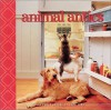 Animal Antics: A Photo Expose - John Lund