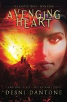 Avenging Heart (The Ignited Series) (Volume 4) - Desni Dantone