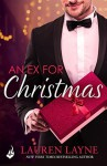 An Ex for Christmas (Love Unexpectedly) - Lauren Layne