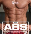 Total Abs: Build a Rock-Hard Midsection in Four Weeks - Muscle & Fitness