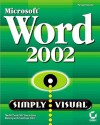 Microsoft Word 2002 Simply Visual - Perspection Inc., Lastperspection Inc
