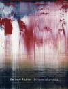 Gerhard Richter: Editions 1965-2004: Catalogue Raisonne - Gerhard Richter, Catharina Manchanda, Hubertus Butin, Stefan Gronert