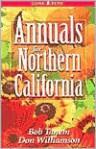 Annuals for Northern California - Bob Tanem, Don Williamson