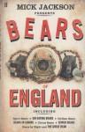 The Bears Of England - Mick Jackson