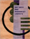 Art Deco and Modernist Carpets - Susan Day