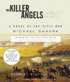The Killer Angels: The Classic Novel of the Civil War by Shaara Michael (2011-04-05) Audio CD - Shaara Michael