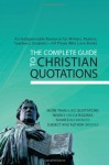 The Complete Guide To Christian Quotations - Compiled by Barbour Staff