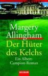 Der Hüter des Kelchs (Albert Campion Mystery #3) - Margery Allingham