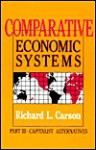 Comparative Economic Systems Volume III: Capitalist Alternatives - Richard L. Carson
